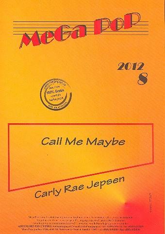 Call me maybe: für Klavier (mit Text und Akkorden)