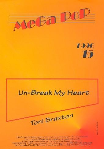 Un-break my Heart: Einzelausgabe für Klavier mit Text