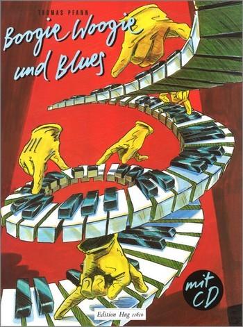 Boogie Woogie und Blues (+CD) Improvisationslehrgang für Klavier