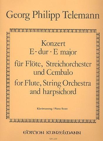Konzert E-Dur für Flöte, Streichorchester und Cembalo für Flöte und Klavier