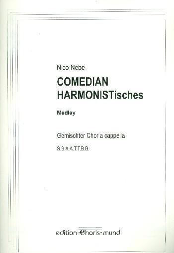 Comedian harmonistisches Medley für gem Chor a cappella Partitur