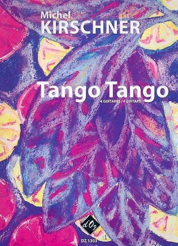 Tango Tango for 4 guitars score and parts
