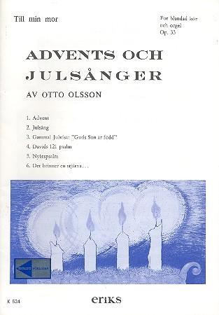 Advents och Julsanger op.33 für gem Chor und Orgel Partitur (schwed)