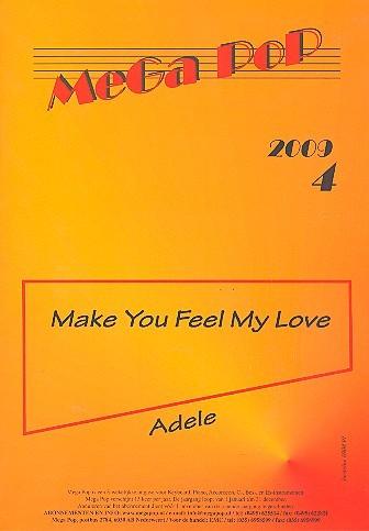 Make You feel my Love: für Klavier (en) (mit Text und Gitarrenakkorden)