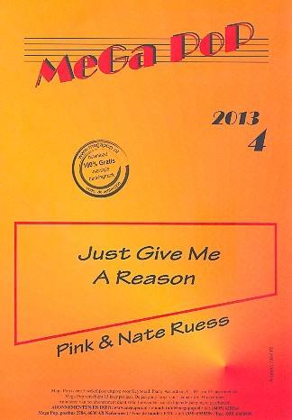 Just give me a Reason: für Klavier (mit Text und Akkorden)