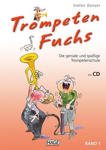 Trompeten-Fuchs Band 1 (+CD) Lernmethode für Trompete, Flügelhorn, Kornett oder Tenorhorn
