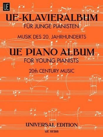 UE-Klavieralbum für junge Pianisten Musik des 20. Jahrhunderts für Klavier