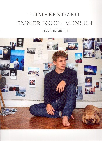 Tim Bendzko: Immer noch Mensch Songbook Klavier/Gesang/Gitarre