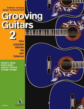 Grooving Guitars Band 2 4 poppige Stücke für 4 Gitarren Partitur und Stimmen