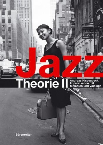 Jazztheorie Band 2 Improvisation mit Melodien und Voicings