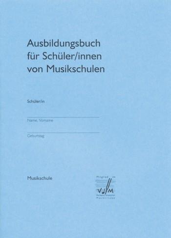 Ausbildungsbuch für Schüler in Musikschulen