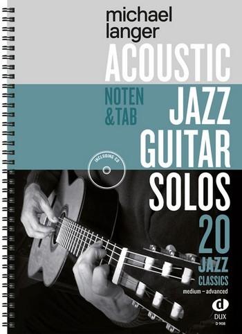 Acoustic Jazz Guitar Solos (+CD): für Gitarre/Tabulatur