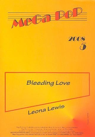 Bleeding Love: für Klavier (en) (mit Text und Gitarrenakkorden)