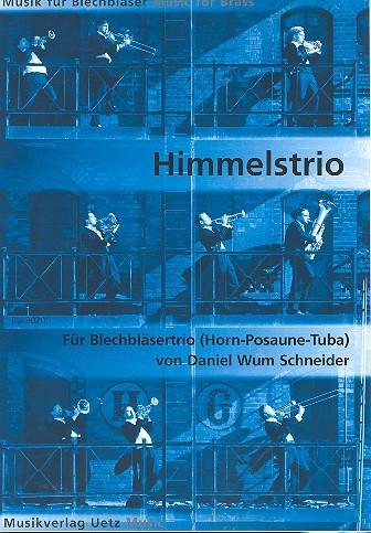 Himmelstrio Nr.1 Wum17 für Horn in F, Posaune und Tuba Partitur und Stimmen