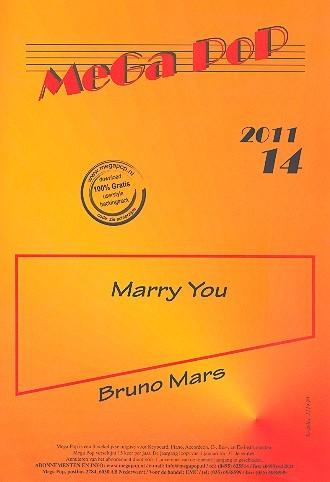 Marry You: für Klavier (en) (mit Text und Akkorden)