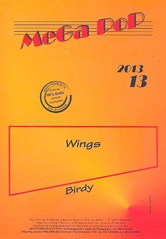Wings: für Klavier (mit Text und Akkorden)