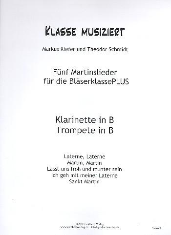 Martinslieder für die Bläserklasse PLUS Klarinette/Trompete