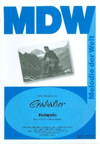 Hulapalu: für Gesang und Klavier Einzelausgabe