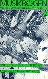 Samba und Sambistas in Brasilien (+MC) Wege zum Verständnis fremder Musikkulturen