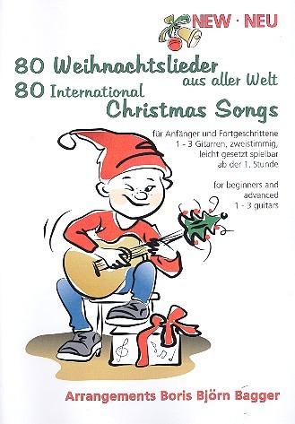 80 Weihnachtslieder aus aller Welt für 1-3 Gitarren Spielpartitur