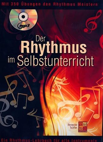 Der Rhythmus im Selbstunterricht (+MP3-CD) für alle Instrumente/Musiker