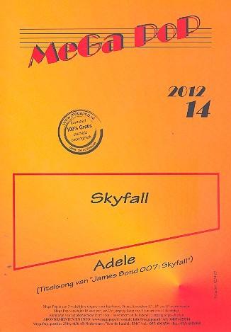 Skyfall: für Klavier (mit Text und Akkorden)