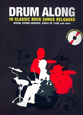 Drum along - 10 Classic Rock Songs reloaded (+CD): für Schlagzeug (dt/en)