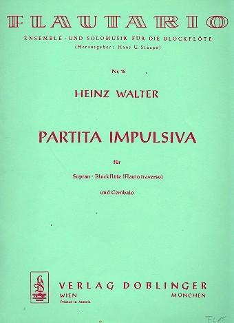 Partita impulsiva für Sopranblockflöte und Klavier Partitur und 1 Stimme