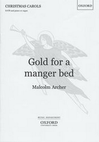 Gold for a Manger Bed for mixed chorus and piano (organ) score