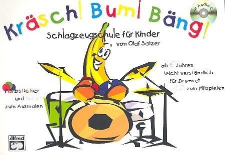 Kräsch bum Bäng Band 1 (+CD) Schlagzeugschule für Kinder ab 6 Jahren