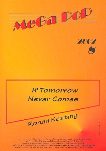 If tomorrow never comes: for keyboard (vocal/guitar)