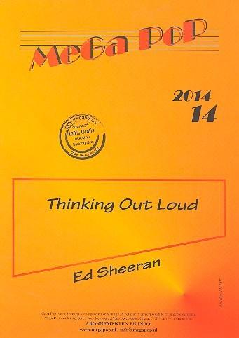 Thinking out loud: für Klavier leicht gesetzt (mit Text und Akkorden)