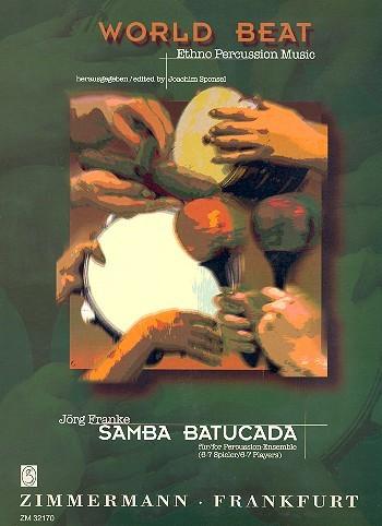 Samba Batucada für Percussion-Ensemble (6-7 Spieler) Partitur und Stimmen