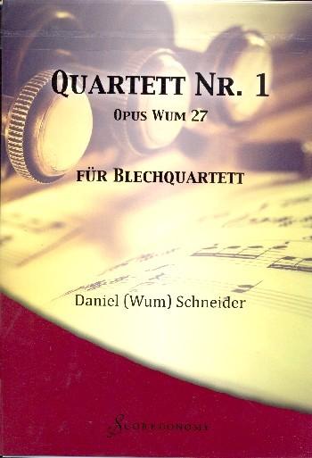 Quartett Nr.1 Wum27 für Trompete, Horn in F, Posaune und Tuba Partitur und Stimmen