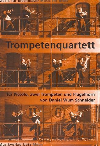 Quartett Wum5 für Piccolo, 2 Trompeten und Flügelhorn Partitur und Stimmen