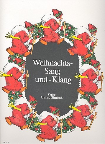 Weihnachts-Sang und -Klang Die bekanntesten Weihnachts- und Neujahrslieder für Klavier